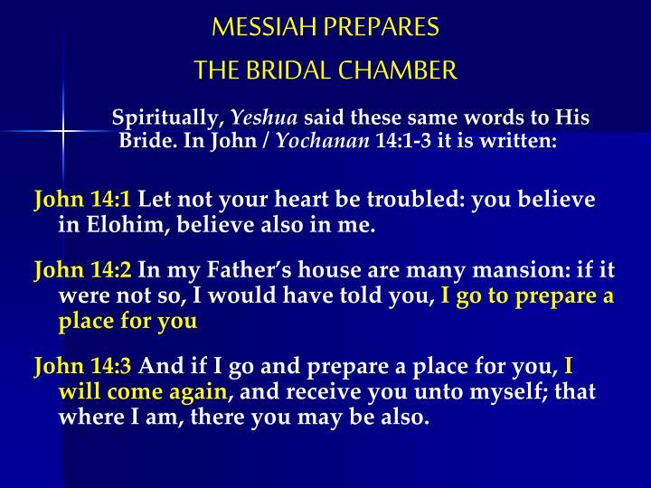 MESSIAH PREPARES