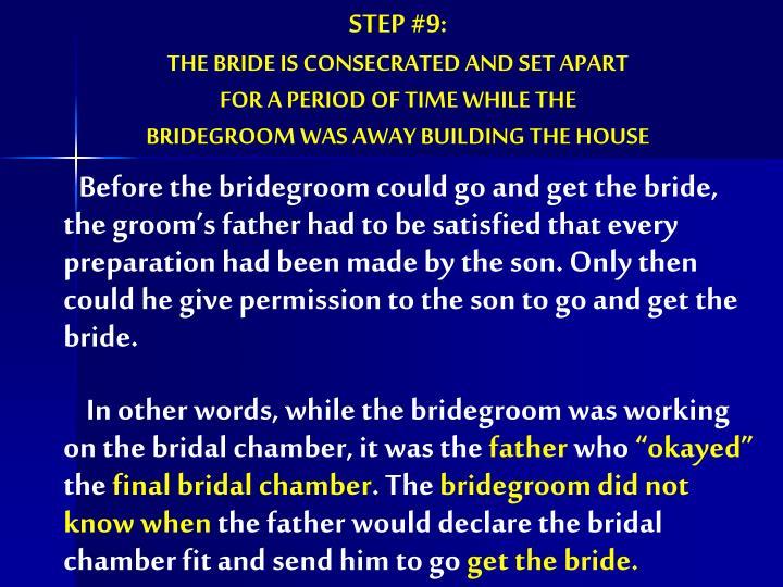 STEP #9: