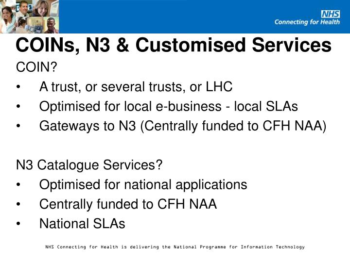 Coins n3 customised services