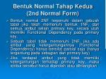 bentuk normal tahap kedua 2nd normal form