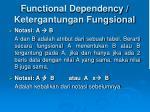 functional dependency ketergantungan fungsional