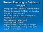 proses rancangan database review