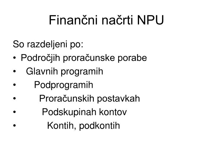 Finančni načrti NPU