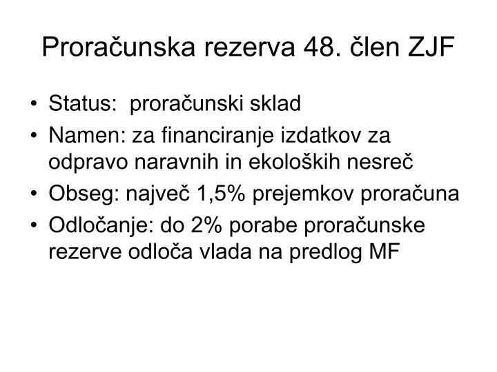 Proračunska rezerva 48. člen ZJF