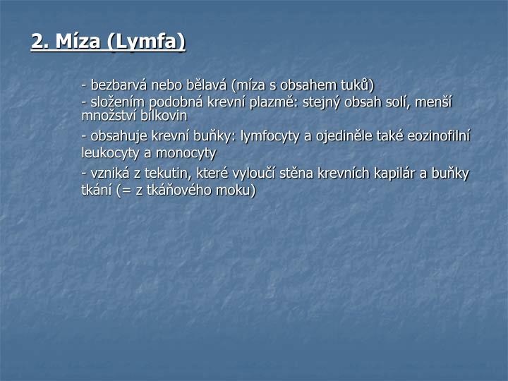 2. Míza (Lymfa)