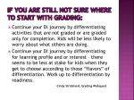 if you are still not sure where to start with grading
