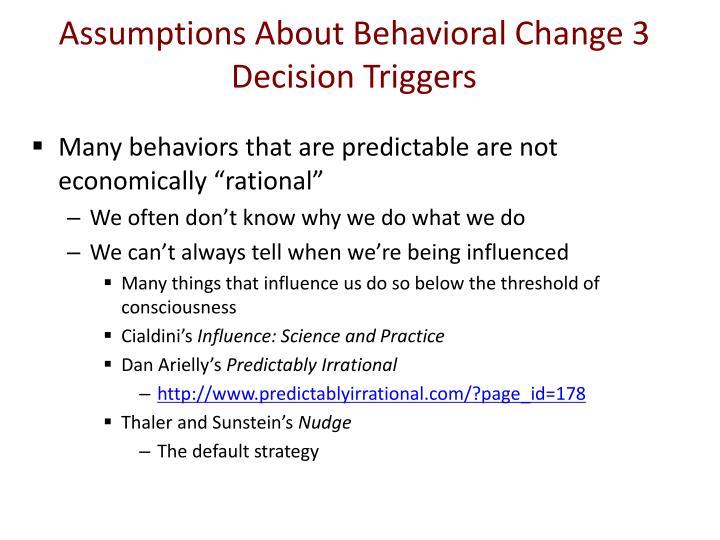 Assumptions About Behavioral Change 3