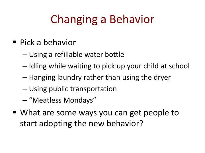 Changing a Behavior