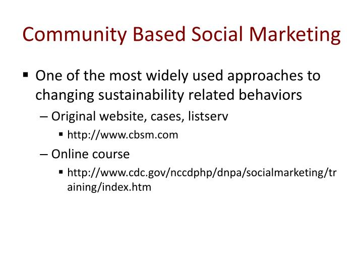 Community Based Social Marketing