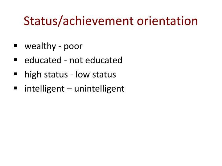 Status/achievement orientation