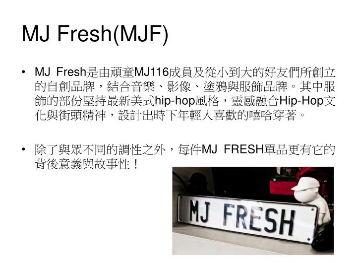 MJ Fresh(MJF)