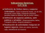 indicaciones gen ricas c p t e d