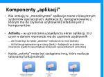komponenty aplikacji