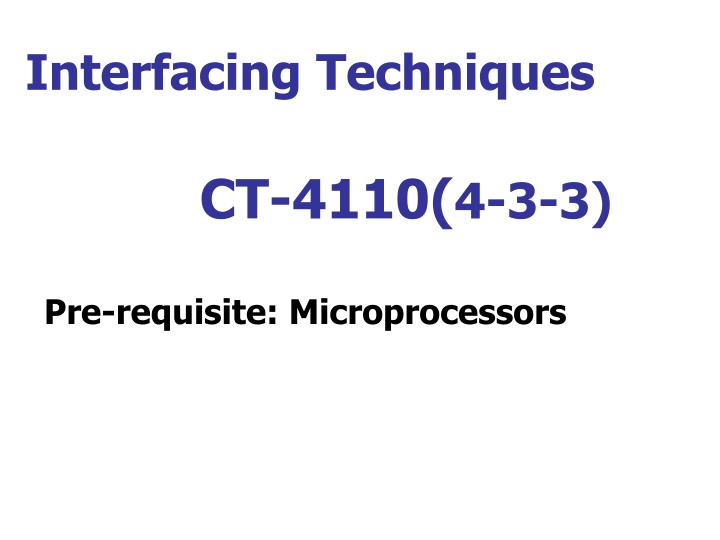 interfacing techniques ct 4110 4 3 3 n.