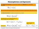 messergebnisse und eigenwerte