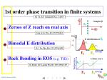 1st order phase transition in finite systems
