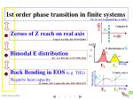 1st order phase transition in finite systems1