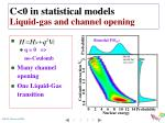 c 0 in statistical models liquid gas and channel opening
