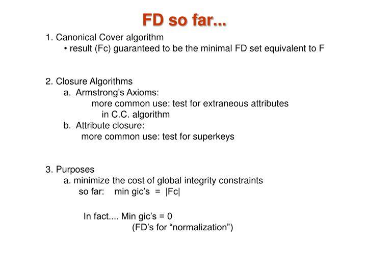 FD so far...