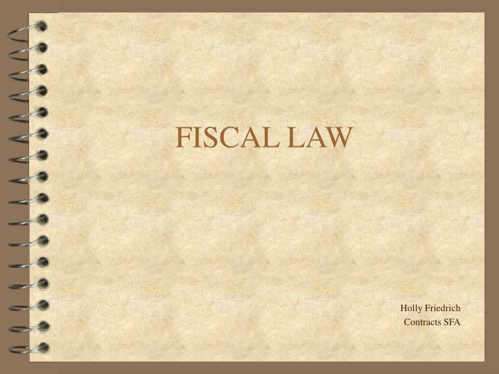 fiscal law n.