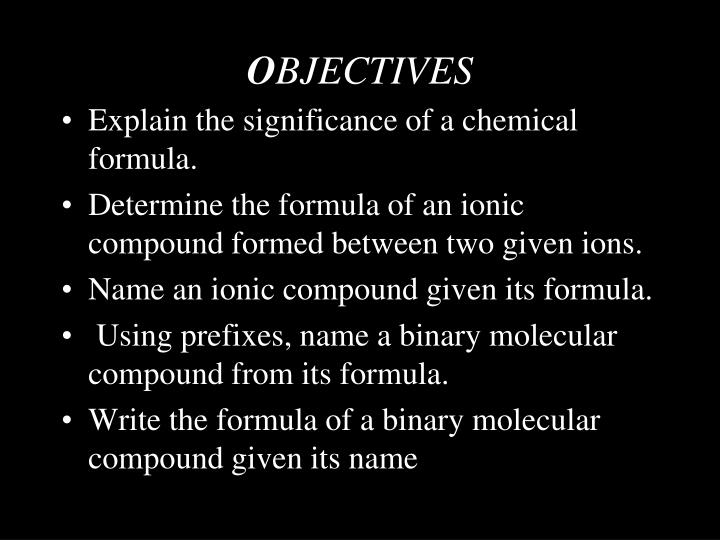 O bjectives
