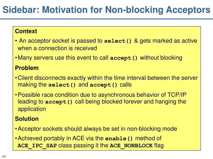 Sidebar: Motivation for Non-blocking Acceptors