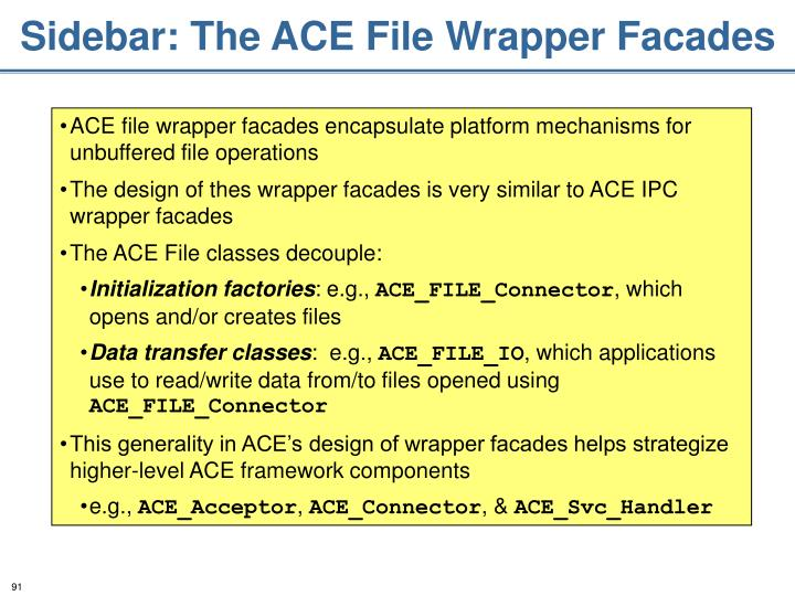 Sidebar: The ACE File Wrapper Facades