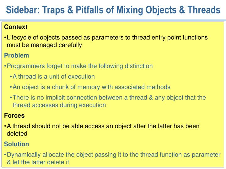 Sidebar: Traps & Pitfalls of Mixing Objects & Threads