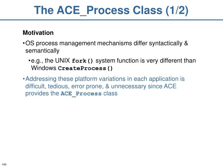 The ACE_Process Class (1/2)