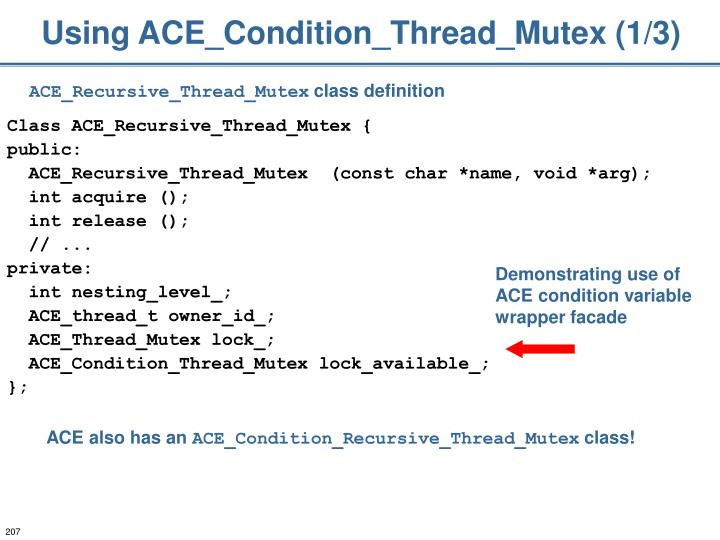 Using ACE_Condition_Thread_Mutex (1/3)