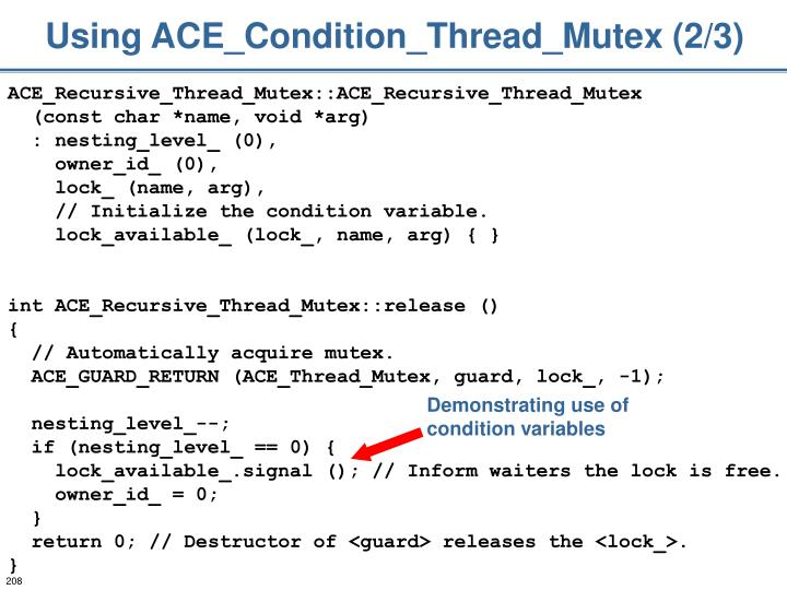Using ACE_Condition_Thread_Mutex (2/3)