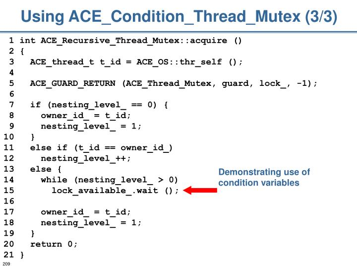 Using ACE_Condition_Thread_Mutex (3/3)