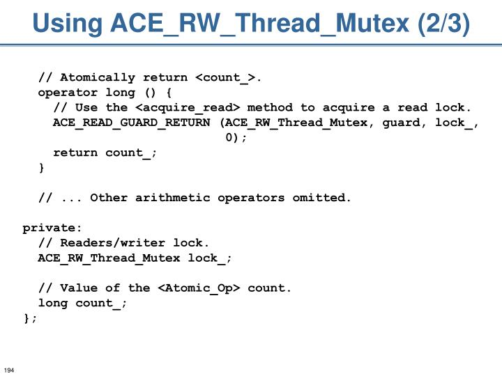 Using ACE_RW_Thread_Mutex (2/3)