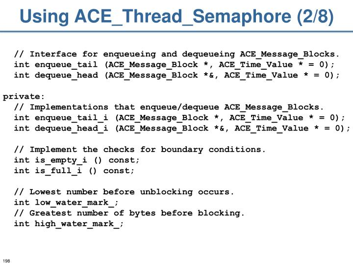 Using ACE_Thread_Semaphore (2/8)