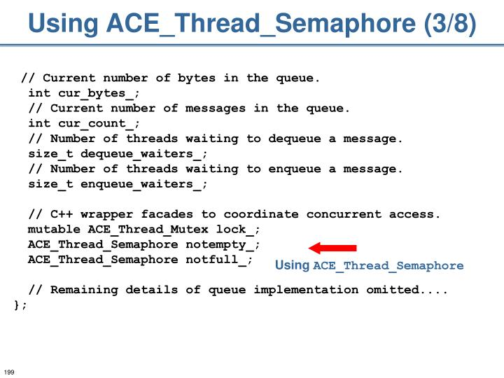 Using ACE_Thread_Semaphore (3/8)