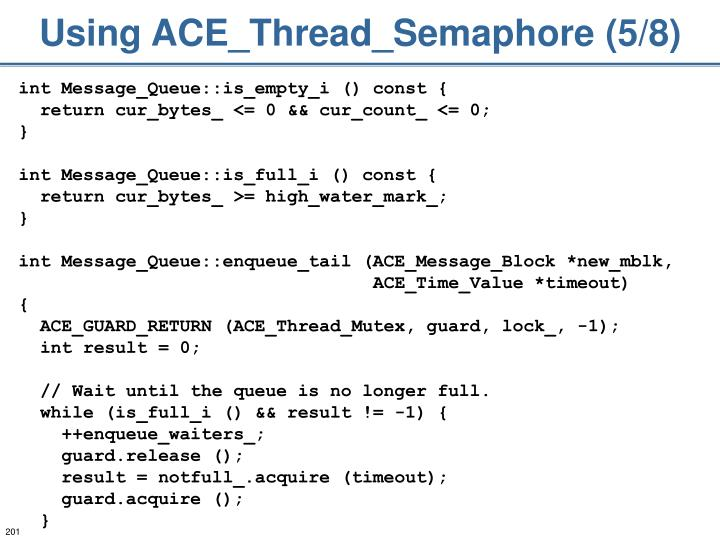 Using ACE_Thread_Semaphore (5/8)