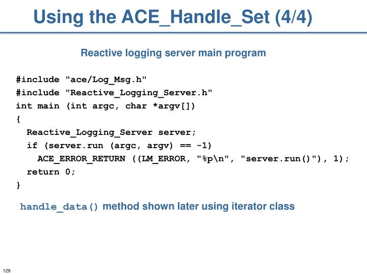 Using the ACE_Handle_Set (4/4)
