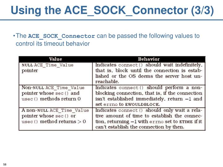 Using the ACE_SOCK_Connector (3/3)