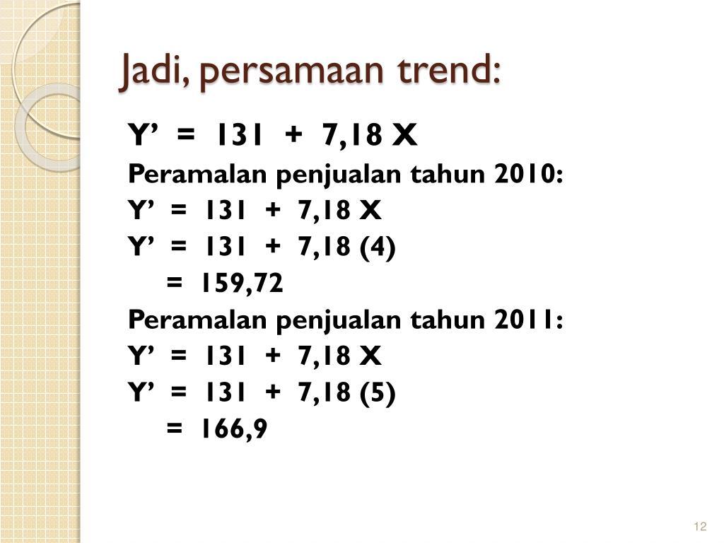 Ppt Peramalan Dengan Trend Powerpoint Presentation Free Download Id 5604786