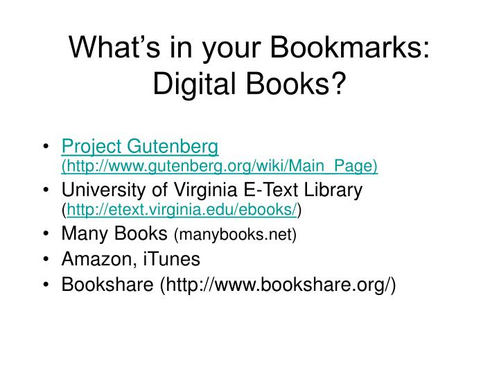 What's in your Bookmarks: Digital Books?