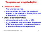 two phases of weight adaption1