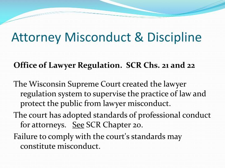 Attorney Misconduct & Discipline