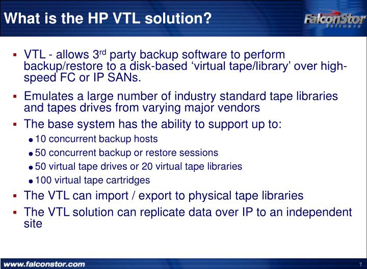 What is the HP VTL solution?