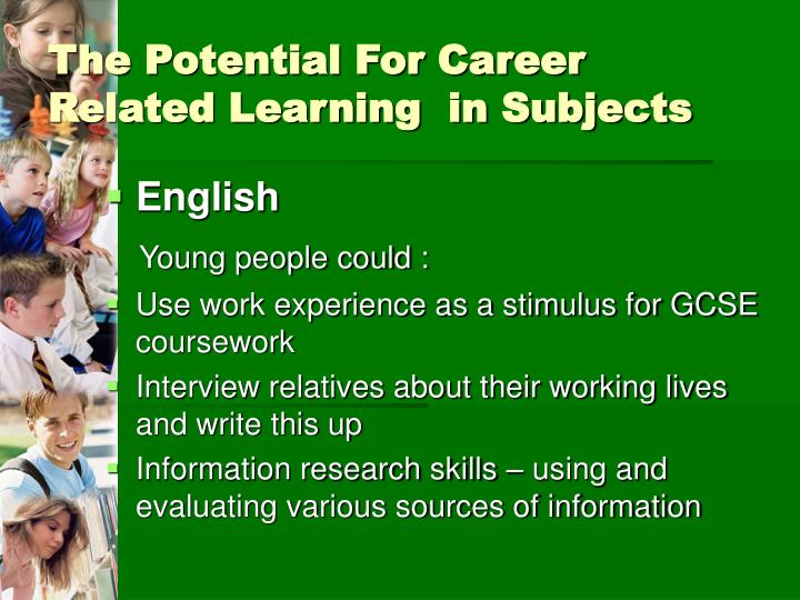 The Potential For Career Related Learning  in Subjects