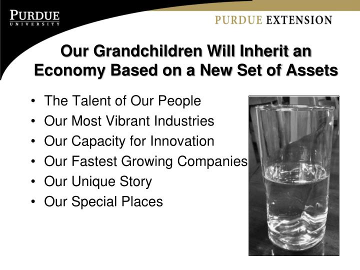 Our Grandchildren Will Inherit an Economy Based on a New Set of Assets