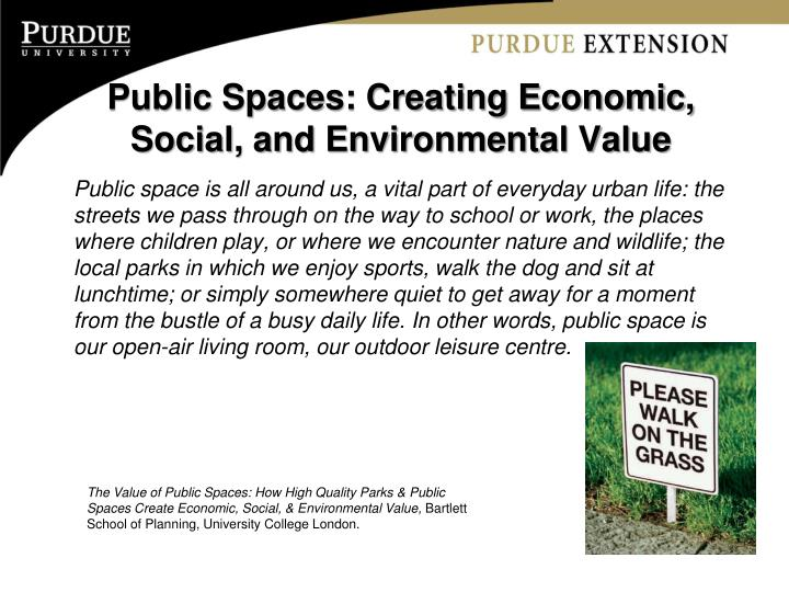 Public Spaces: Creating Economic, Social, and Environmental Value
