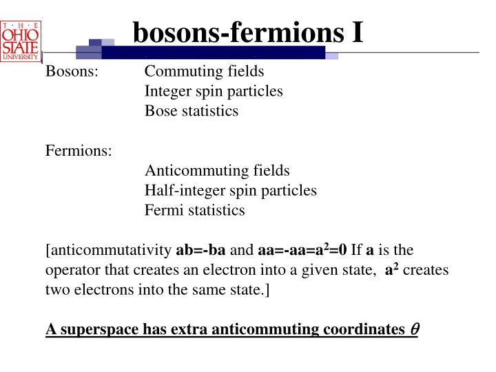 bosons-fermions I