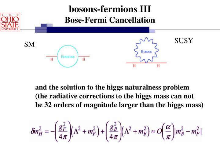 bosons-fermions III