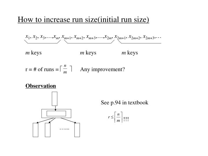How to increase run size(initial run size)