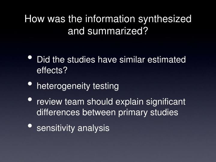 How was the information synthesized and summarized?